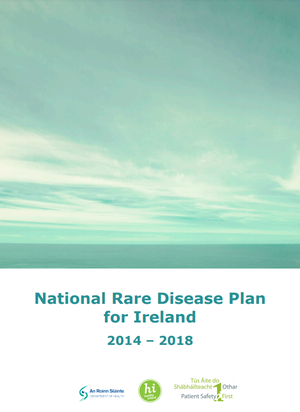National Rare Disease Plan for Ireland 2014-2018
